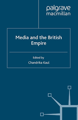 Kaul, Chandrika - Media and the British Empire, ebook