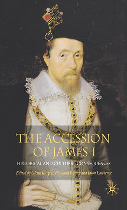 Burgess, Glenn - The Accession of James I, ebook