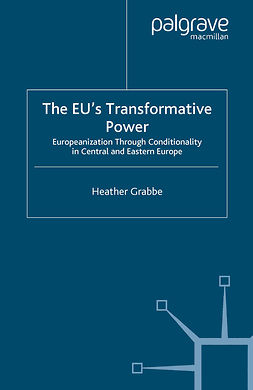 Grabbe, Heather - The EU's Transformative Power, ebook