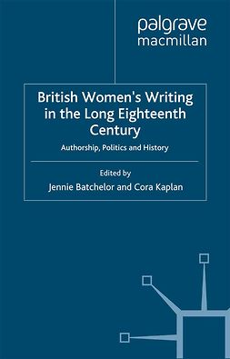 Batchelor, Jennie - British Women's Writing in the Long Eighteenth Century, e-kirja