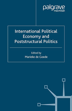Goede, Marieke - International Political Economy and Poststructural Politics, ebook