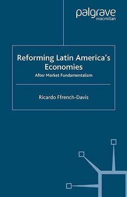 Ffrench-Davis, Ricardo - Reforming Latin America's Economies, ebook