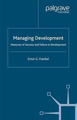 Frankel, Ernst G. - Managing Development, ebook