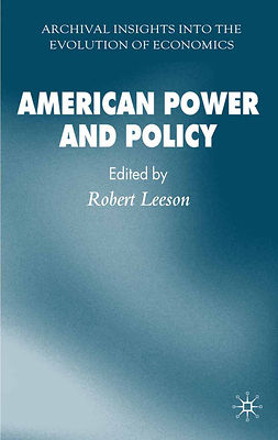 Leeson, Robert - American Power and Policy, ebook