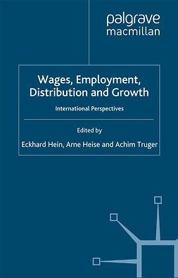 Hein, Eckhard - Wages, Employment, Distribution and Growth, e-kirja