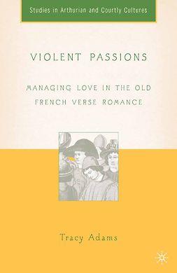 Adams, Tracy - Violent Passions, e-kirja