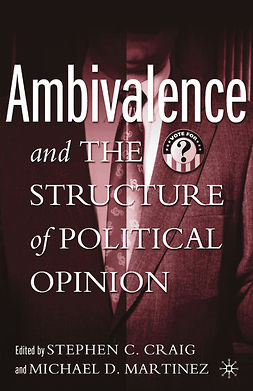 Craig, Stephen C. - Ambivalence and the Structure of Political Opinion, ebook