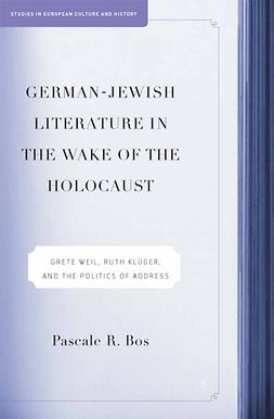 Bos, Pascale R. - German-Jewish Literature in the Wake of the Holocaust, e-bok