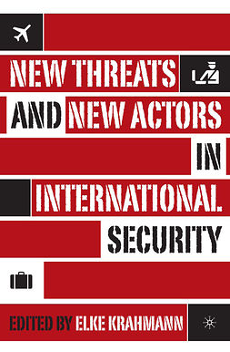 Krahmann, Elke - New Threats and New Actors in International Security, ebook