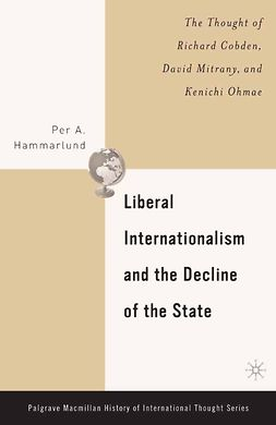 Hammarlund, Per A. - Liberal Internationalism and the Decline of the State, ebook