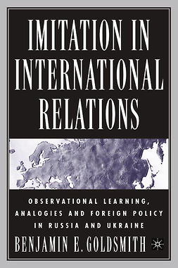 Goldsmith, Benjamin E. - Imitation in International Relations, ebook