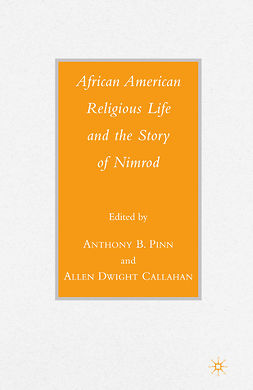 Callahan, Allen Dwight - African American Religious Life and the Story of Nimrod, e-kirja