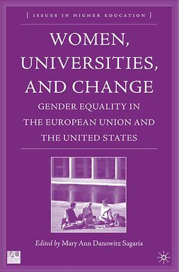 Sagaria, Mary Ann Danowitz - Women, Universities, and Change, ebook