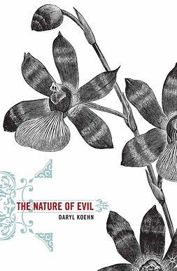 Koehn, Daryl - The Nature of Evil, ebook
