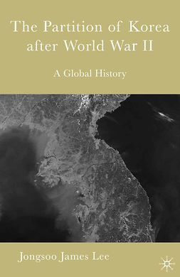 Lee, Jongsoo - The Partition of Korea after World War II, ebook