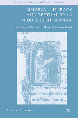 Volfing, Annette - Medieval Literacy and Textuality in Middle High German, ebook