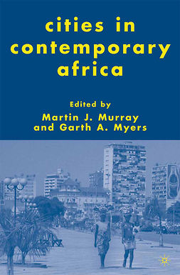 Murray, Martin J. - Cities in Contemporary Africa, ebook