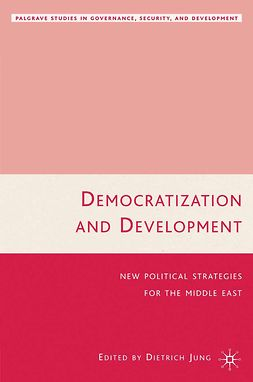 Jung, Dietrich - Democratization and Development, e-bok