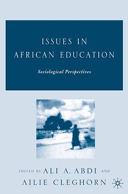 Abdi, Ali A. - Issues in African Education, ebook