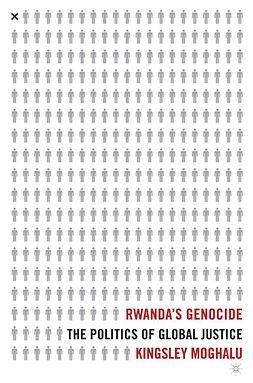 Moghalu, Kingsley Chiedu - Rwanda's Genocide, ebook
