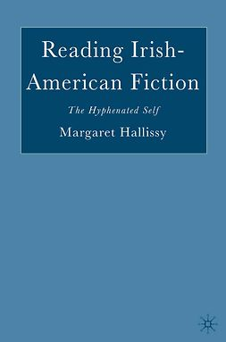 Hallissy, Margaret - Reading Irish-American Fiction, ebook