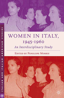 Morris, Penelope - Women in Italy, 1945–1960: An Interdisciplinary Study, e-bok