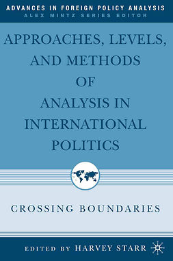 Starr, Harvey - Approaches, Levels, and Methods of Analysis in International Politics, ebook