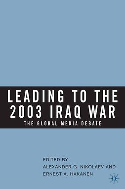 Hakanen, Ernest A. - Leading to the 2003 Iraq War, ebook