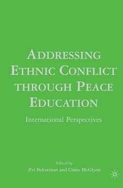 Bekerman, Zvi - Addressing Ethnic Conflict through Peace Education, ebook