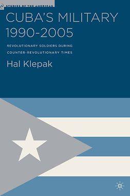 Klepak, Hal - Cuba's Military 1990–2005, ebook