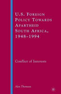 Thomson, Alex - U.S. Foreign Policy Towards Apartheid South Africa, 1948–1994, ebook