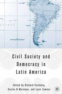 Feinberg, Richard - Civil Society and Democracy in Latin America, e-bok