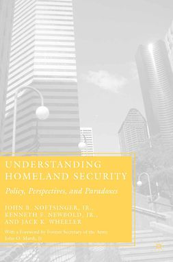 Newbold, Kenneth F. - Understanding Homeland Security, ebook
