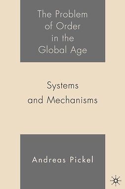 Pickel, Andreas - The Problem of Order in the Global Age, ebook