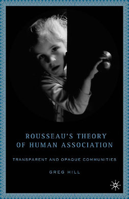 Hill, Greg - Rousseau's Theory of Human Association, ebook
