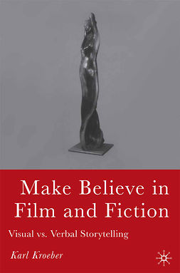 Kroeber, Karl - Make Believe in Film and Fiction, ebook