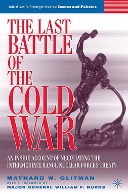 Glitman, Maynard W. - The Last Battle of the Cold War, ebook