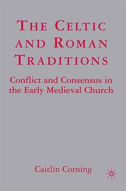Corning, Caitlin - The Celtic and Roman Traditions, e-kirja