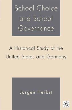 Herbst, Jurgen - School Choice and School Governance, ebook