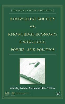 Sörlin, Sverker - Knowledge Society vs. Knowledge Economy, ebook