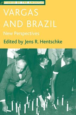 Hentschke, Jens R. - Vargas and Brazil, ebook