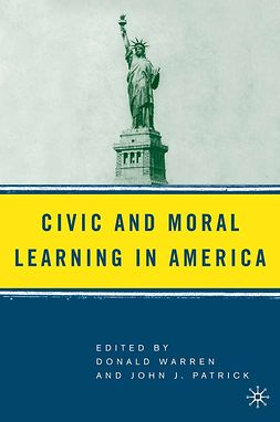 Patrick, John J. - Civic and Moral Learning in America, ebook