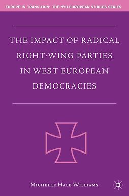 Williams, Michelle Hale - The Impact of Radical Right-Wing Parties in West European Democracies, e-kirja