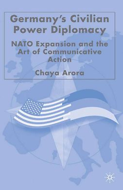 Arora, Chaya - Germany's Civilian Power Diplomacy, ebook