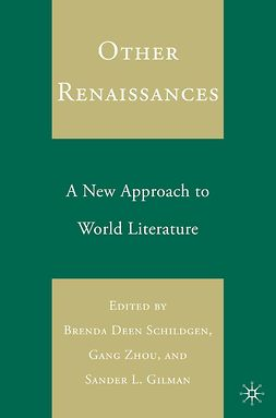 Gilman, Sander L. - Other Renaissances, ebook