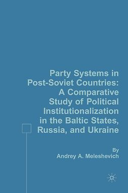 Meleshevich, Andrey A. - Party Systems in Post-Soviet Countries, e-bok