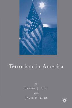 Lutz, Brenda J. - Terrorism in America, e-kirja