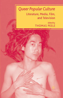 Peele, Thomas - Queer Popular Culture, ebook