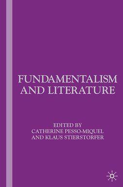 Pesso-Miquel, Catherine - Fundamentalism and Literature, ebook