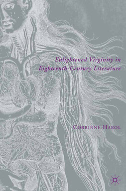 Harol, Corrinne - Enlightened Virginity in Eighteenth-Century Literature, ebook